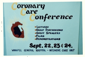Poster for the first Coronary Care Conference, hosted by Winnipeg General Hospital ICU nurses in 1969.