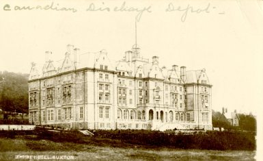 Canadian Discharge Depot, Empire Hotel, Buxton
