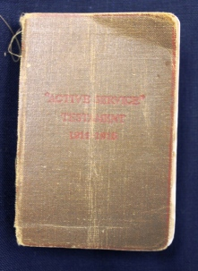 Active Service Testament 1914-1916, belonging to Ruby Dickie.