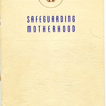 Safeguarding Motherhood Official Opening of Maternity Pavilion Booklet 1950 Cover
